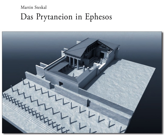 Cover of Das Prytaneion in Ephesos, Martin Steskal