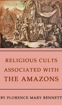 Cover of Religious Cults Associated With the Amazons, Florence Mary Bennett