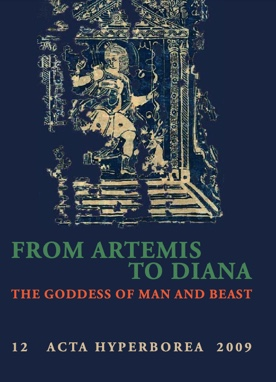 Cover of From Artemis to Diana The Goddess of Man and Beast, Edited by Tobias Fischer-Hansen and Birte Poulsen
