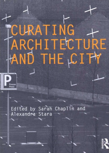 Cover of 'Reading into the mysteries of Artemis Ephesia', pp. 145-63 in Curating Architecture and the City, Zeynep Akture